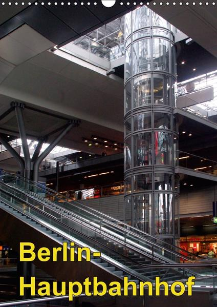 Hauptbahnhof Berlin (Wandkalender 2017 DIN A3 hoch) - Coverbild
