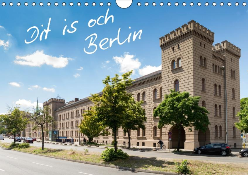 Dit is och Berlin (Wandkalender 2017 DIN A4 quer) - Coverbild