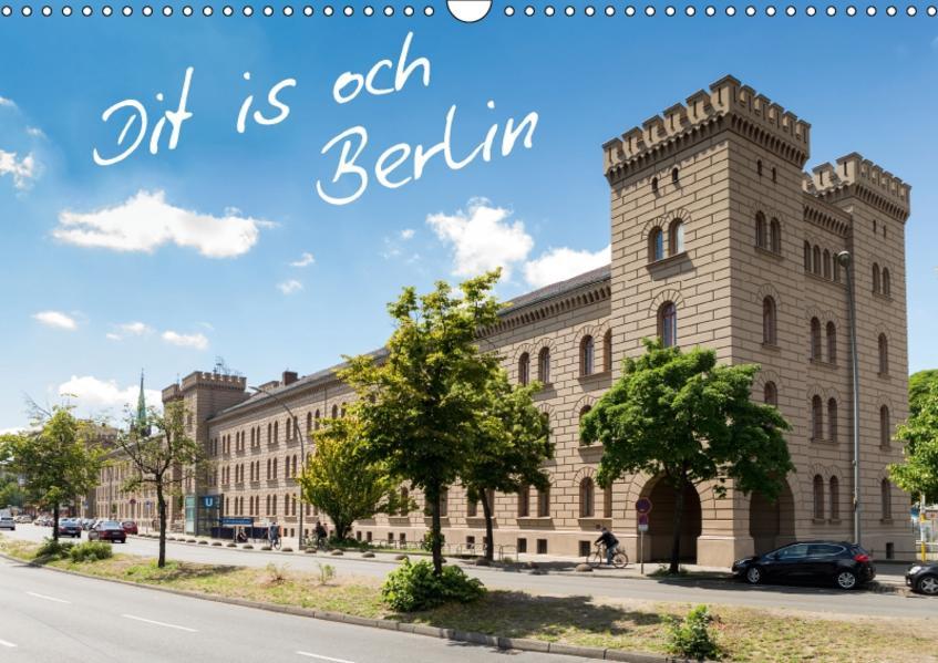 Dit is och Berlin (Wandkalender 2017 DIN A3 quer) - Coverbild