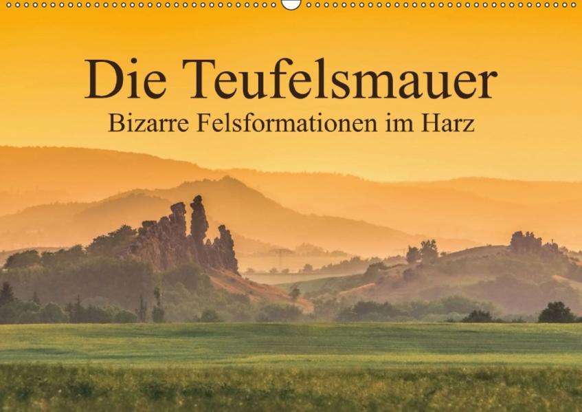 Die Teufelsmauer - Bizarre Felsformationen im Harz (Wandkalender 2017 DIN A2 quer) - Coverbild