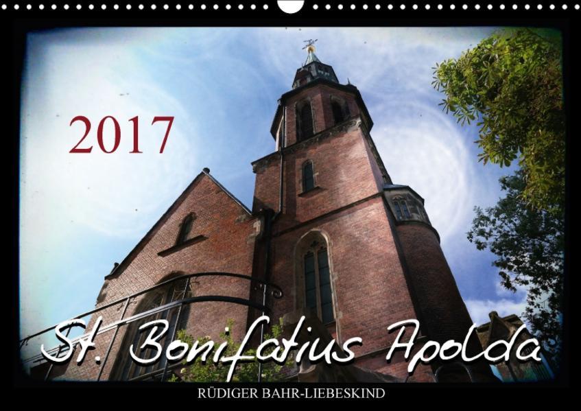 St. Bonifatius Apolda (Wandkalender 2017 DIN A3 quer) - Coverbild