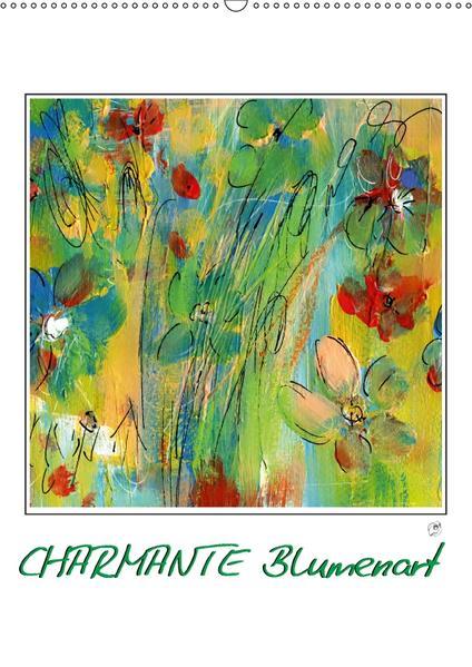 Charmante Blumenart (Wandkalender 2017 DIN A2 hoch) - Coverbild