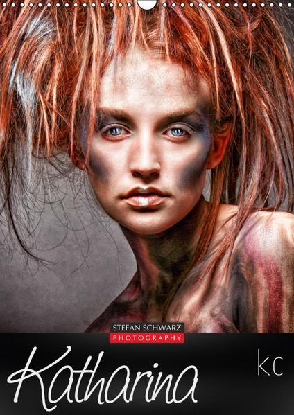 Stefan Schwarz - Katharina KC (Wandkalender 2017 DIN A3 hoch) - Coverbild