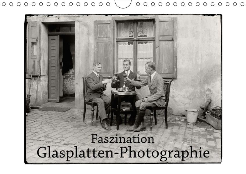Faszination Glasplatten-Photographie (Wandkalender 2017 DIN A4 quer) - Coverbild
