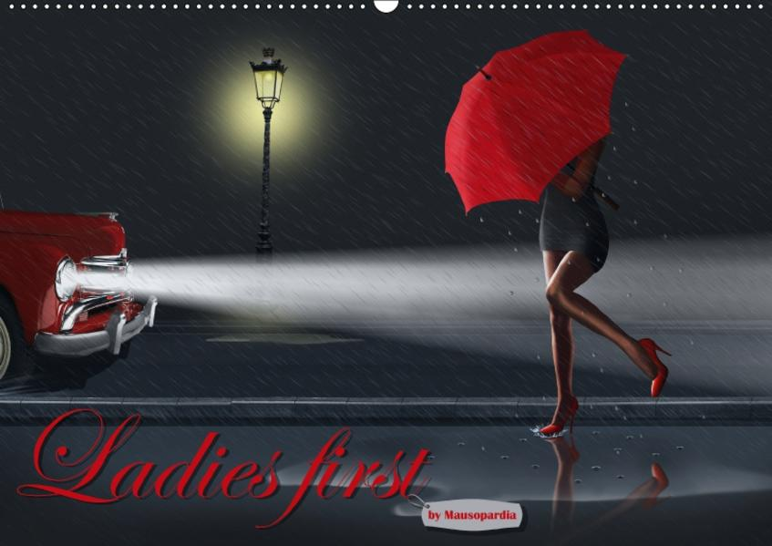 Ladies first by Mausopardia (Wandkalender 2017 DIN A2 quer) - Coverbild
