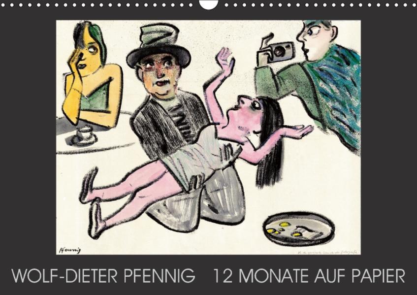 Wolf-Dieter Pfenning – 12 Monate auf Papier (Wandkalender 2017 DIN A3 quer) - Coverbild