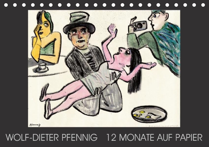Wolf-Dieter Pfenning – 12 Monate auf Papier (Tischkalender 2017 DIN A5 quer) - Coverbild