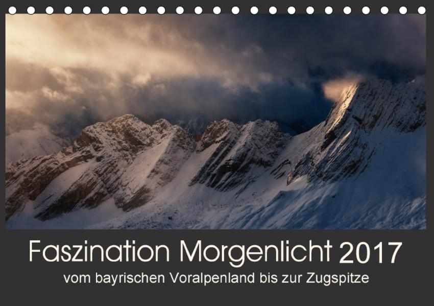 Faszination Morgenlicht (Tischkalender 2017 DIN A5 quer) - Coverbild