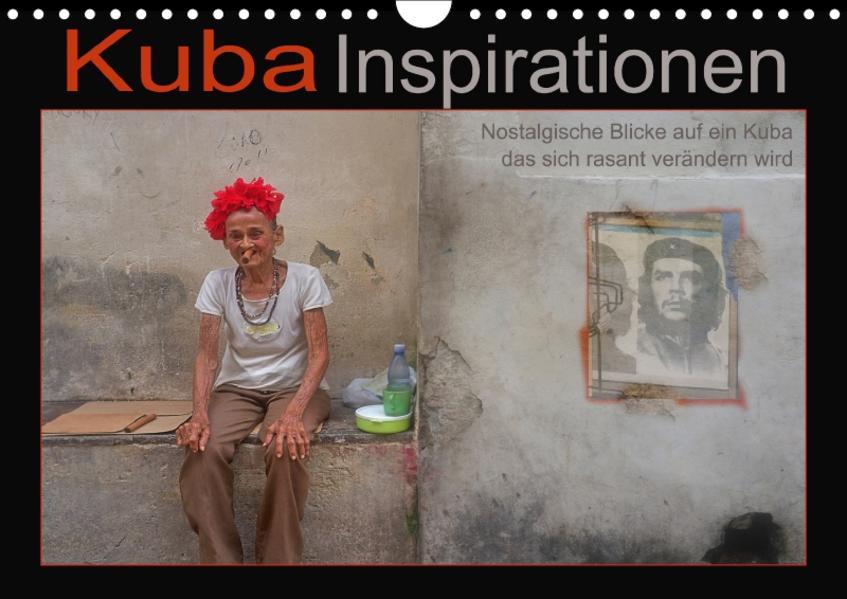 Kuba Inspirationen (Wandkalender 2017 DIN A4 quer) - Coverbild
