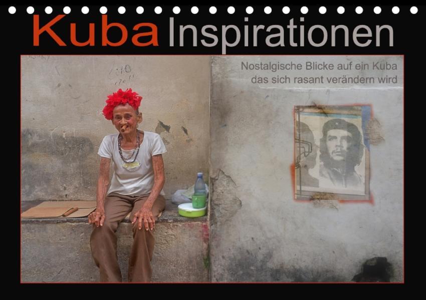 Kuba Inspirationen (Tischkalender 2017 DIN A5 quer) - Coverbild