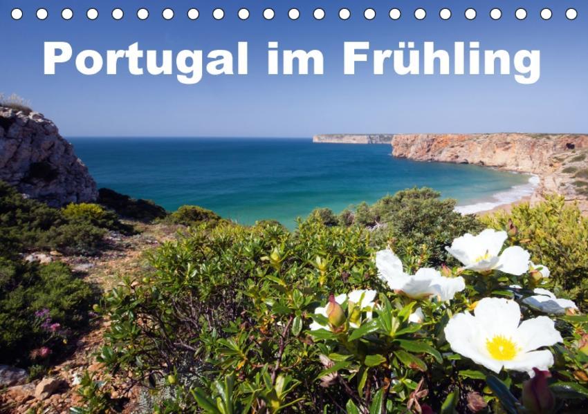 Portugal im Frühling (Tischkalender 2017 DIN A5 quer) - Coverbild