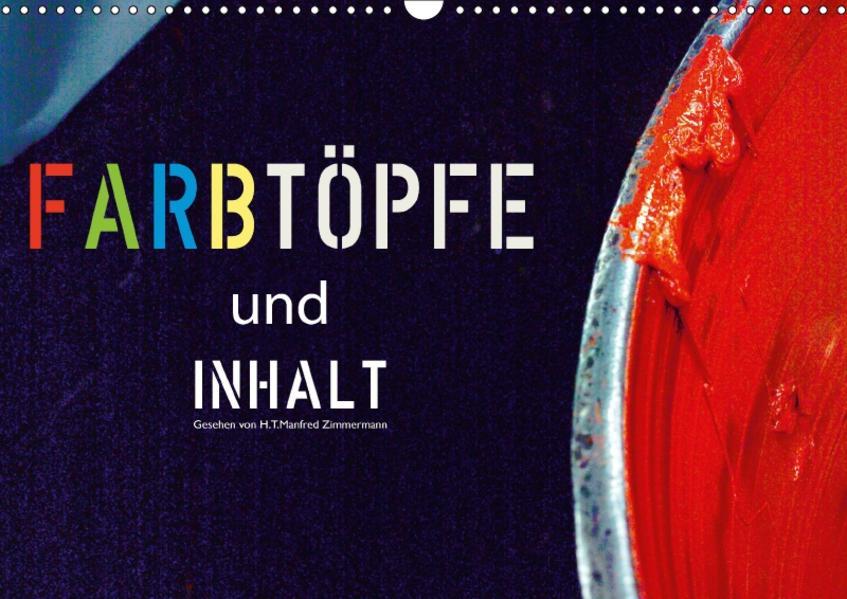 Farbtöpfe und Inhalt (Wandkalender 2017 DIN A3 quer) - Coverbild