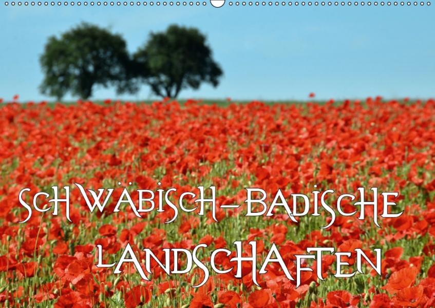 SCHWÄBISCH-BADISCHE LANDSCHAFTEN (Wandkalender 2017 DIN A2 quer) - Coverbild