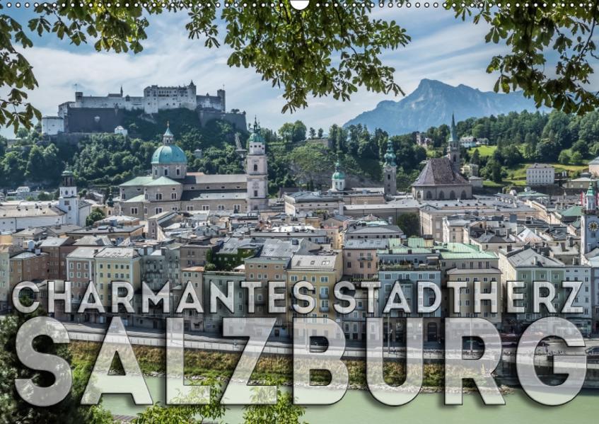 Charmantes Stadtherz SALZBURG (Wandkalender 2017 DIN A2 quer) - Coverbild