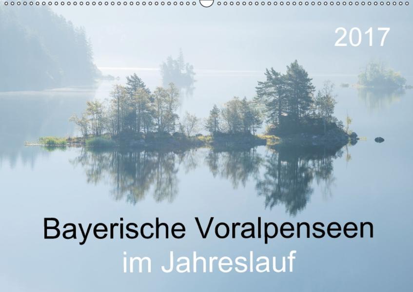 Bayerische Voralpenseen im Jahreslauf (Wandkalender 2017 DIN A2 quer) - Coverbild