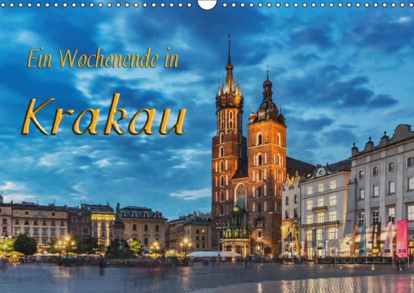 Ein Wochenende in Krakau (Wandkalender 2017 DIN A3 quer) - Coverbild