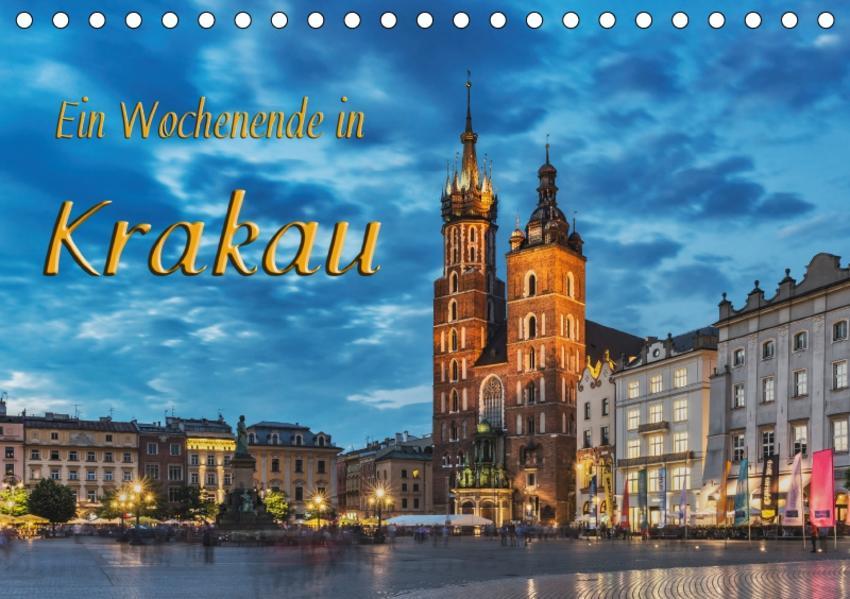 Ein Wochenende in Krakau (Tischkalender 2017 DIN A5 quer) - Coverbild