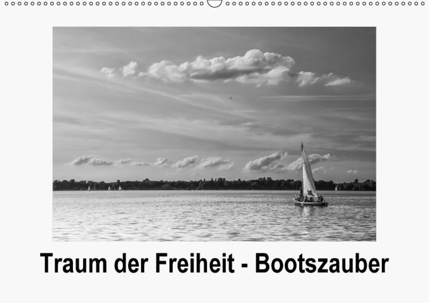 Traum der Freiheit - Bootszauber (Wandkalender 2017 DIN A2 quer) - Coverbild