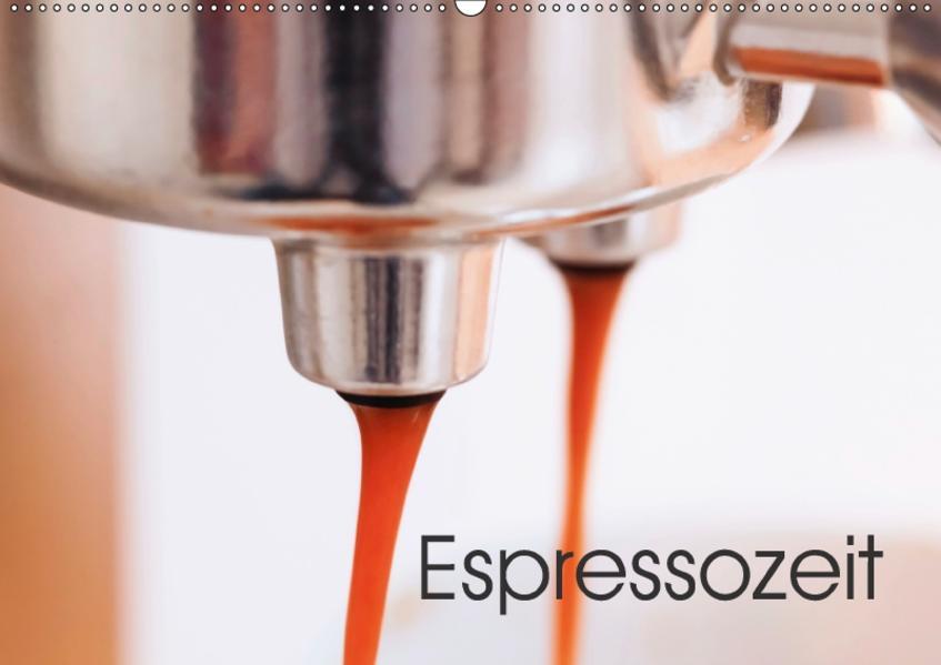 Espressozeit (Wandkalender 2017 DIN A2 quer) - Coverbild