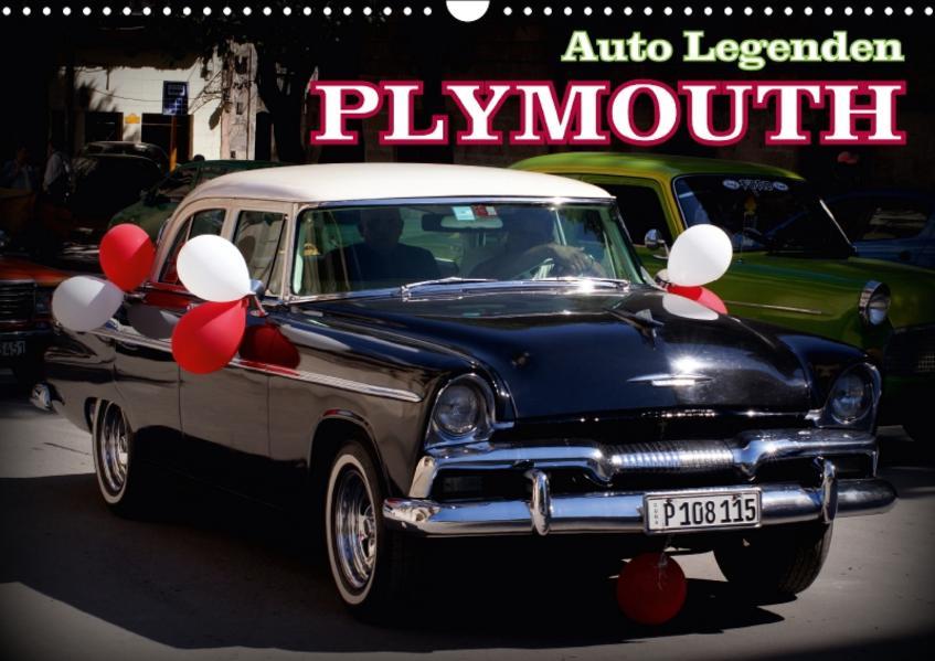 Auto Legenden PLYMOUTH (Wandkalender 2017 DIN A3 quer) - Coverbild