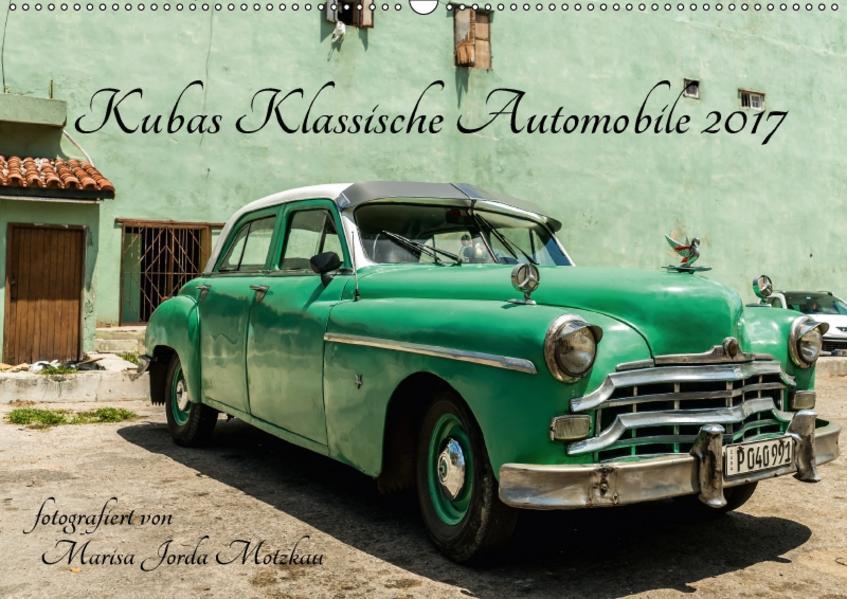 Kubas Klassische Automobile 2017 (Wandkalender 2017 DIN A2 quer) - Coverbild