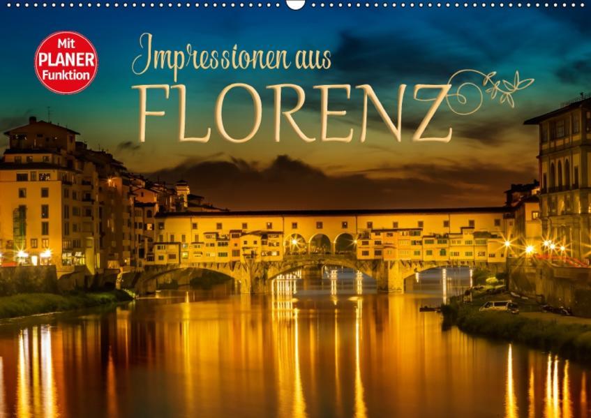 Impressionen aus FLORENZ (Wandkalender 2017 DIN A2 quer) - Coverbild