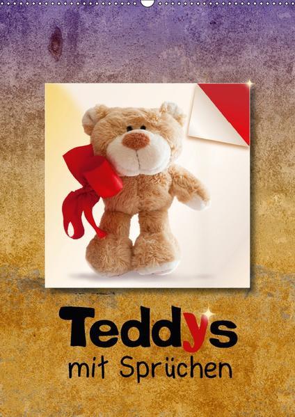Teddys mit Sprüchen (Wandkalender 2017 DIN A2 hoch) - Coverbild