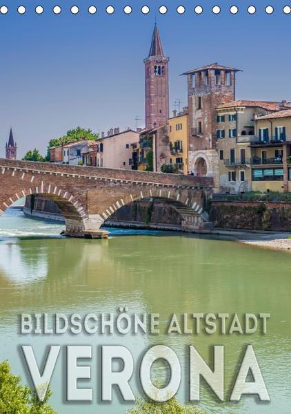 VERONA Bildschöne Altstadt (Tischkalender 2017 DIN A5 hoch) - Coverbild