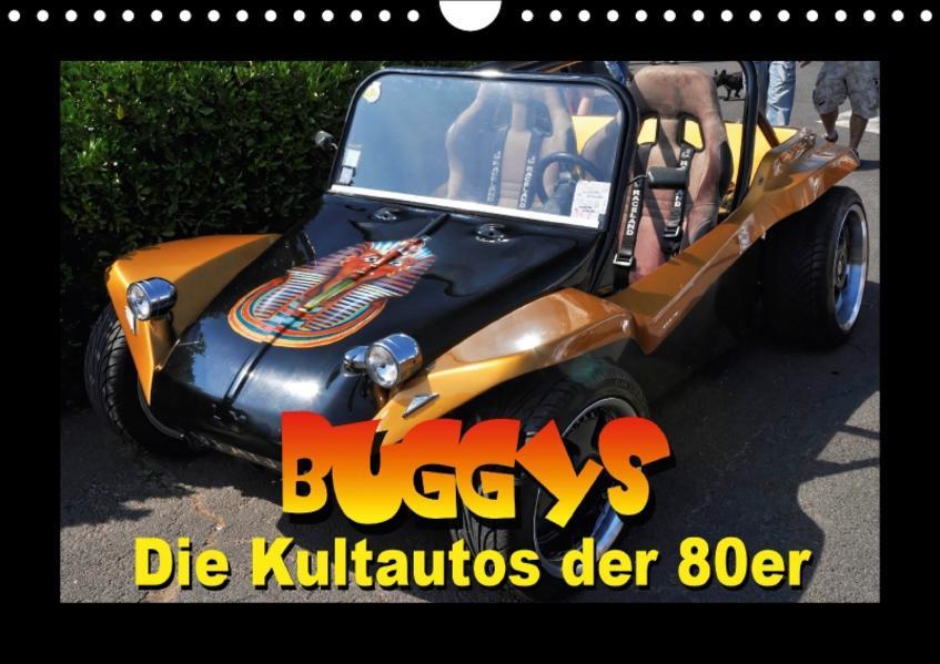 Buggys - die Kultautos der 80er (Wandkalender 2017 DIN A4 quer) - Coverbild