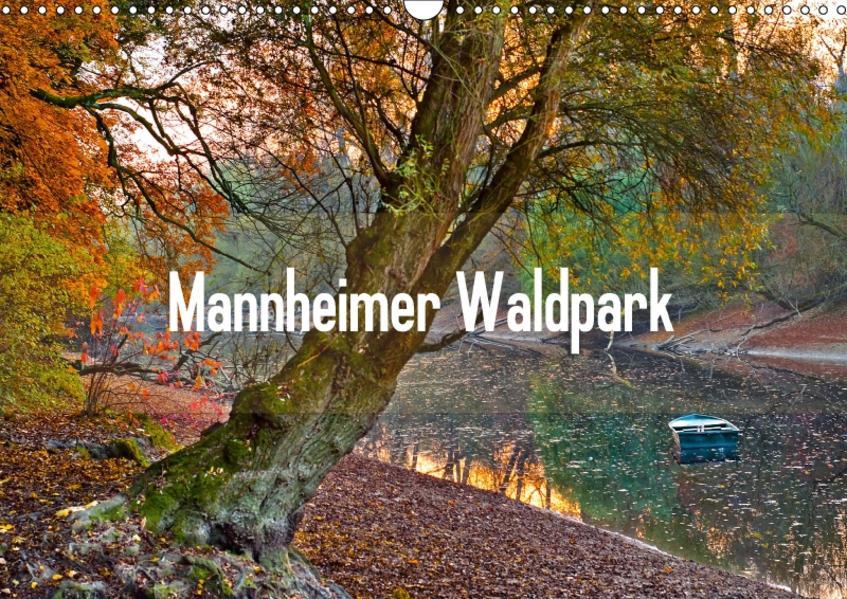 Mannheimer Waldpark (Wandkalender 2017 DIN A3 quer) - Coverbild
