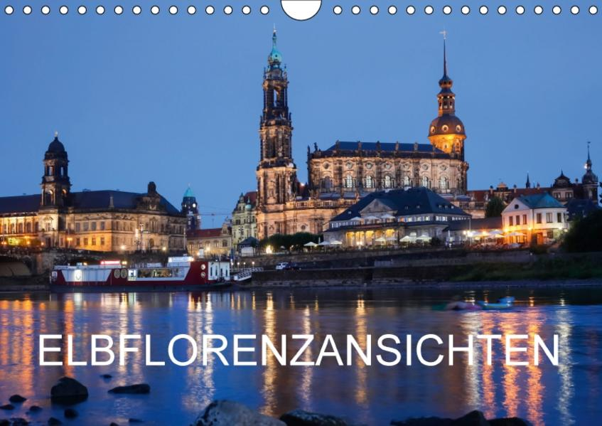Elbflorenzansichten (Wandkalender 2017 DIN A4 quer) - Coverbild