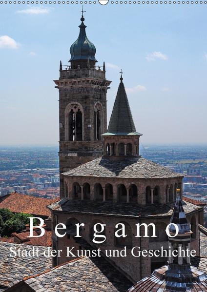 Bergamo (Wandkalender 2017 DIN A2 hoch) - Coverbild