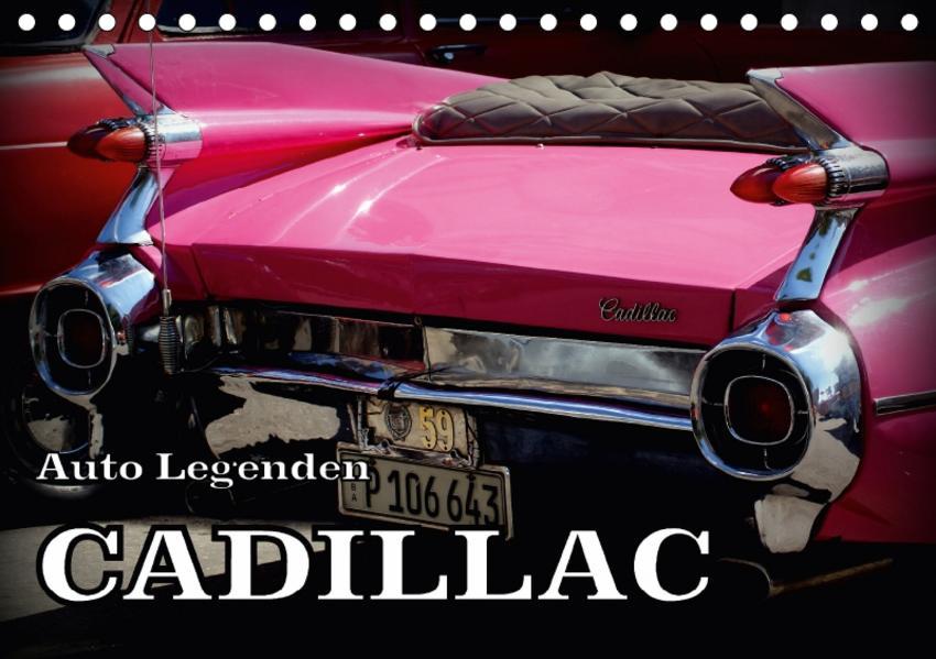 Auto Legenden CADILLAC (Tischkalender 2017 DIN A5 quer) - Coverbild