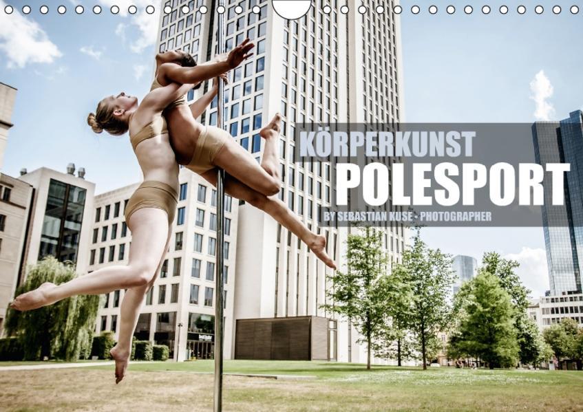 Körperkunst Polesport (Wandkalender 2017 DIN A4 quer) - Coverbild