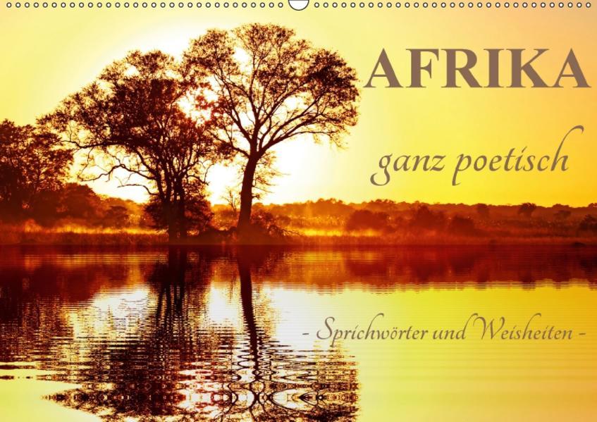 AFRIKA ganz poetisch (Wandkalender 2017 DIN A2 quer) - Coverbild