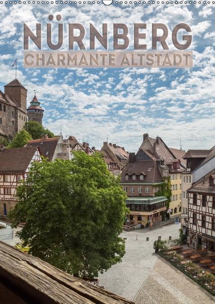 NÜRNBERG Charmante Altstadt (Wandkalender 2017 DIN A2 hoch) - Coverbild
