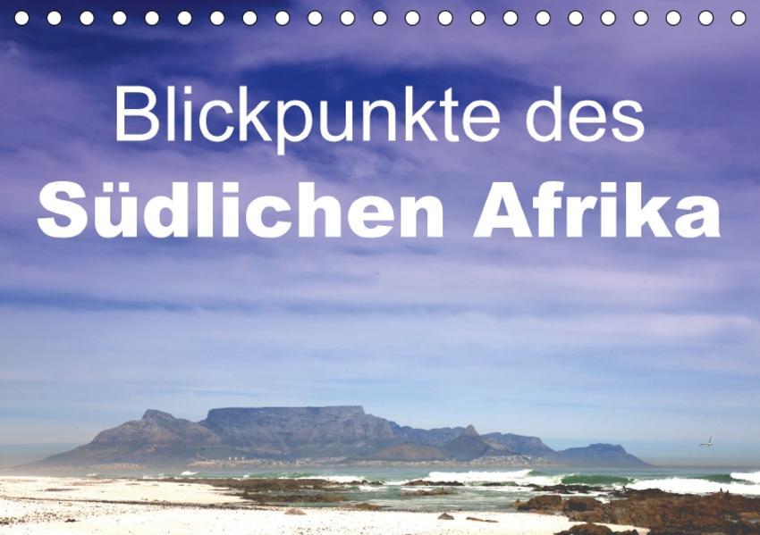 Blickpunkte des Südlichen Afrika (Tischkalender 2017 DIN A5 quer) - Coverbild