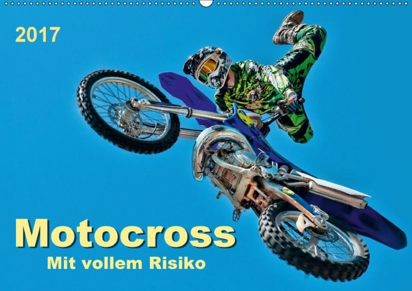 Motocross - mit vollem Risiko (Wandkalender 2017 DIN A2 quer) - Coverbild