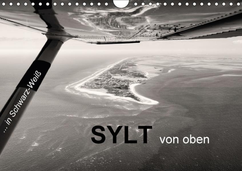 Sylt von oben in Schwarz-Weiß (Wandkalender 2017 DIN A4 quer) - Coverbild