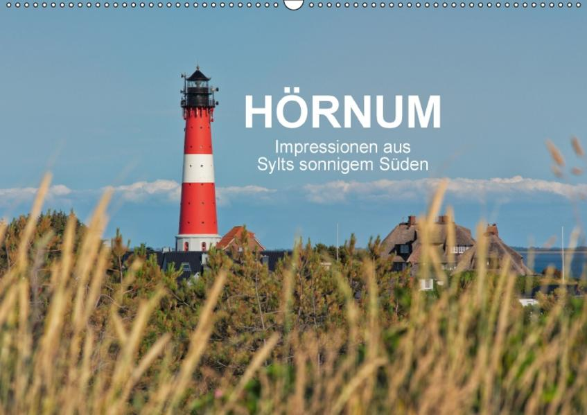 Hörnum - Impressionen aus Sylts sonnigem Süden (Wandkalender 2017 DIN A2 quer) - Coverbild