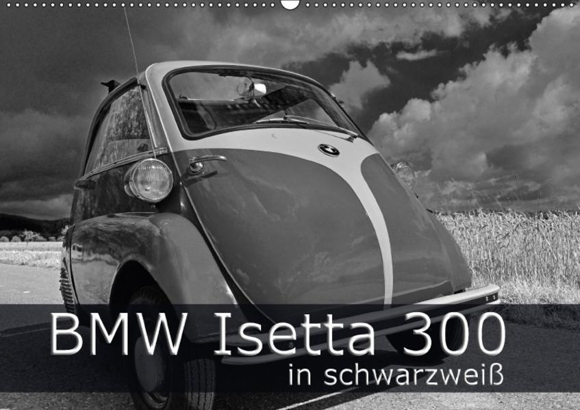 BMW Isetta 300 in schwarzweiß (Wandkalender 2017 DIN A2 quer) - Coverbild