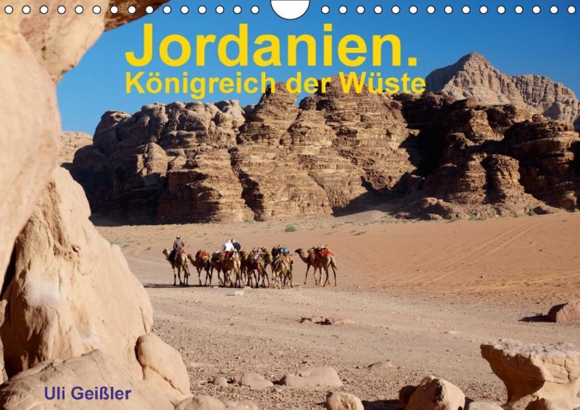Jordanien. Königreich in der Wüste (Wandkalender 2017 DIN A4 quer) - Coverbild