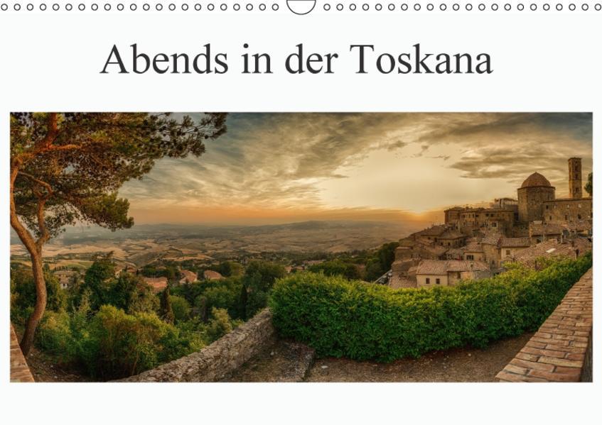 Abends in der Toskana (Wandkalender 2017 DIN A3 quer) - Coverbild