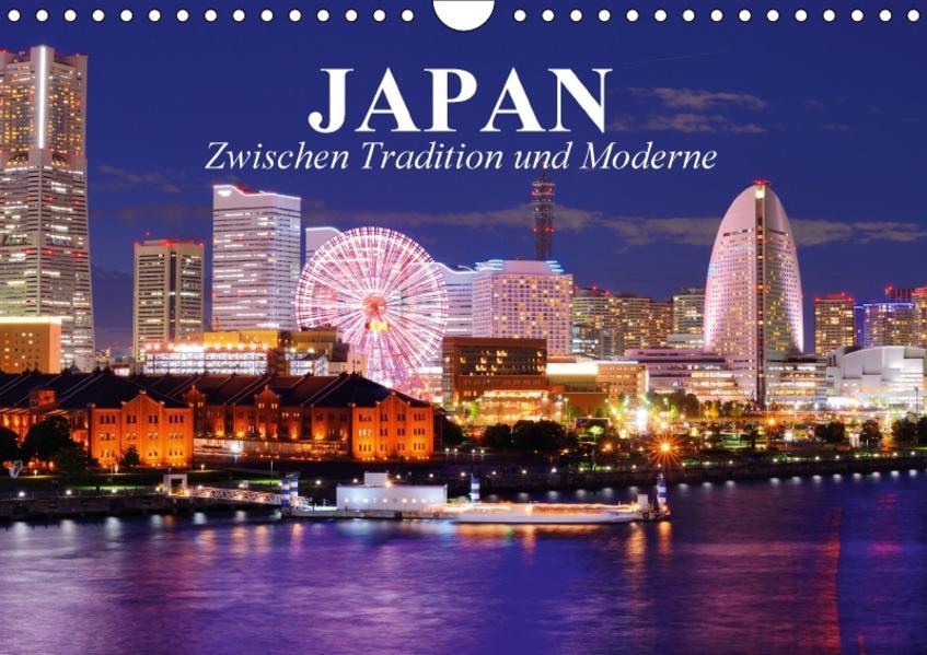 Japan. Zwischen Tradition und Moderne (Wandkalender 2017 DIN A4 quer) - Coverbild