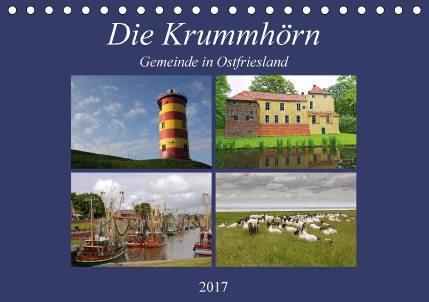 Die Krummhörn Gemeinde in Ostfriesland (Tischkalender 2017 DIN A5 quer) - Coverbild