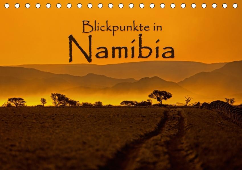 Blickpunkte in Namibia (Tischkalender 2017 DIN A5 quer) - Coverbild