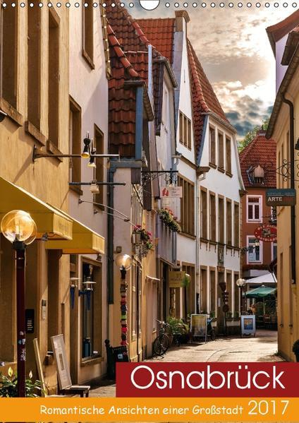 Osnabrück - Romantische Ansichten einer Großstadt (Wandkalender 2017 DIN A3 hoch) - Coverbild
