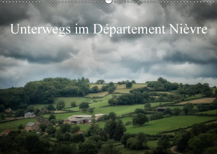 Unterwegs im Département Nièvre (Wandkalender 2017 DIN A2 quer) - Coverbild