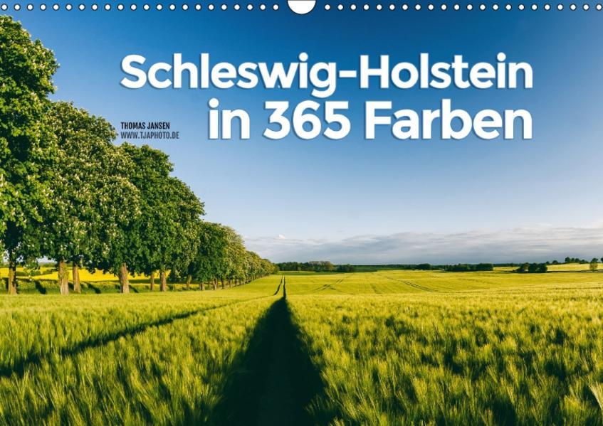 Schleswig-Holstein in 365 Farben (Wandkalender 2017 DIN A3 quer) - Coverbild