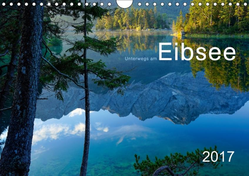 Unterwegs am Eibsee (Wandkalender 2017 DIN A4 quer) - Coverbild